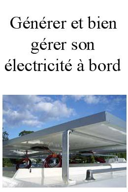 G n rer et bien g rer son lectricit bord articles techniques navigati - Comment produire son electricite ...